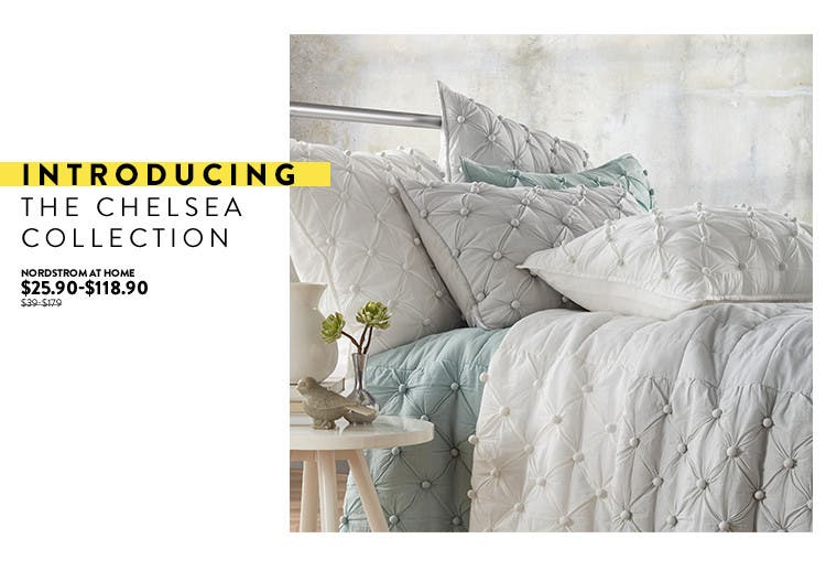 Introducing the Chelsea Collection bedding at Anniversary sale.