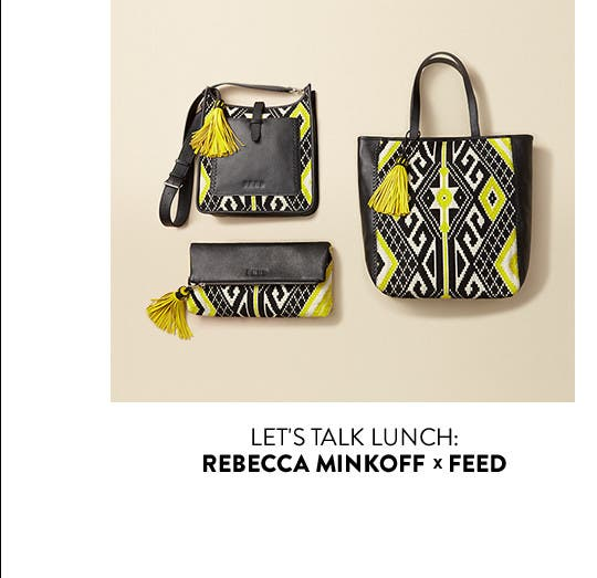 Let's talk lunch: Rebecca Minkoff x FEED.