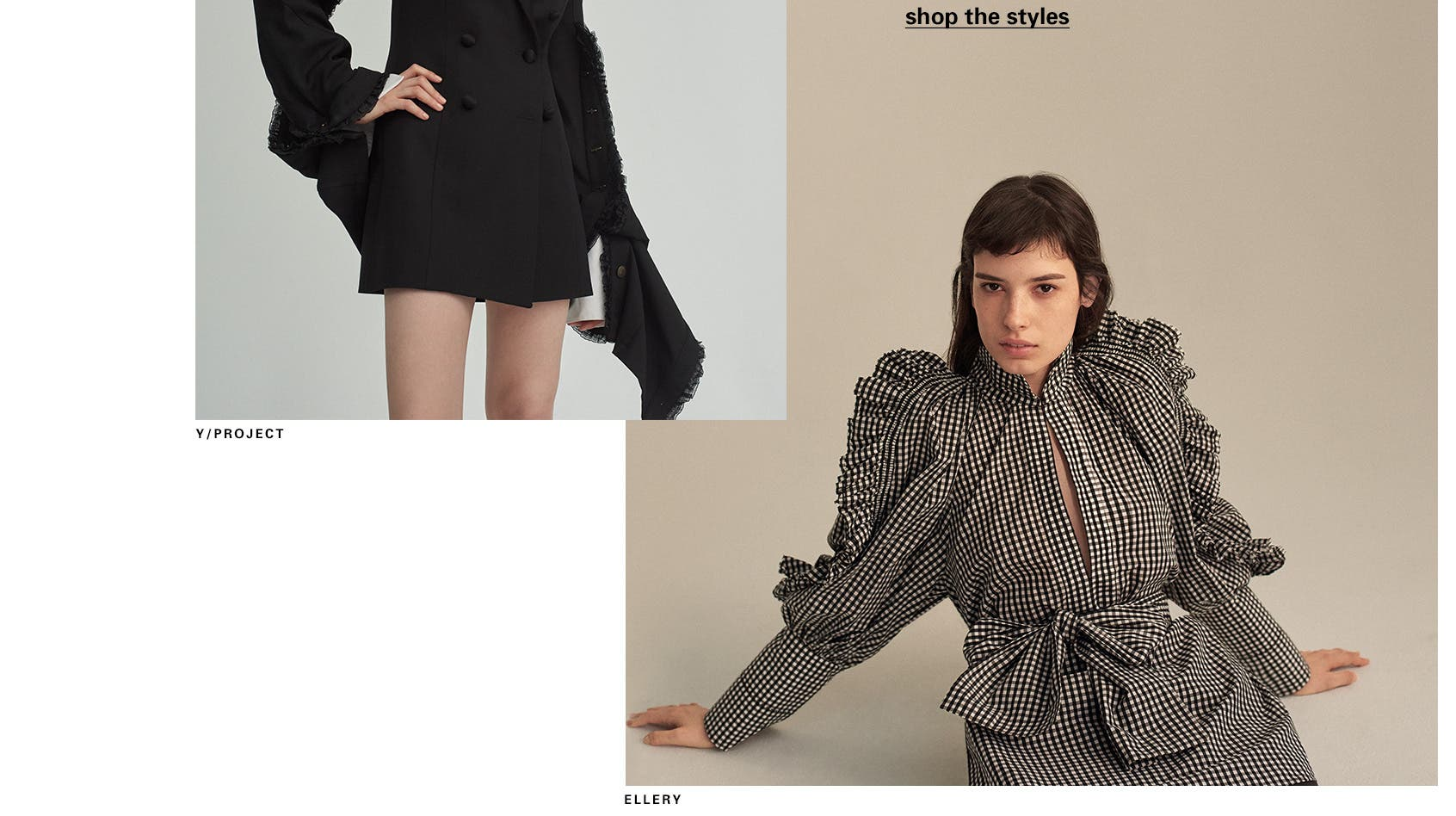 Spring styles from emerging designers like Y/PROJECT and Ellery.