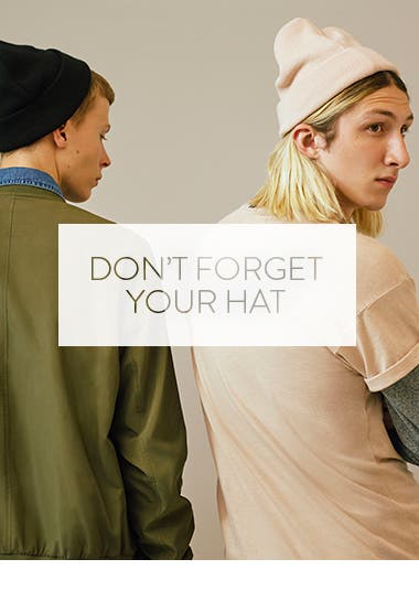 Don't forget your hat.
