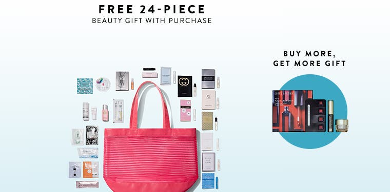 Free 24-piece gift with any $125 beauty or fragrance purchase. Spend $25 more and receive a bonus gift.