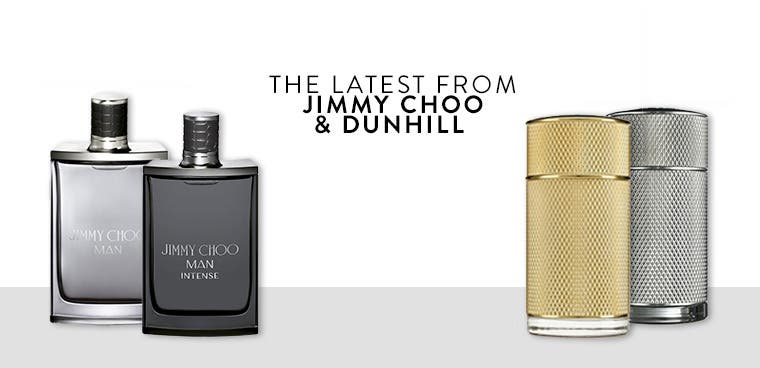 The latest from Jimmy Choo and Dunhill.
