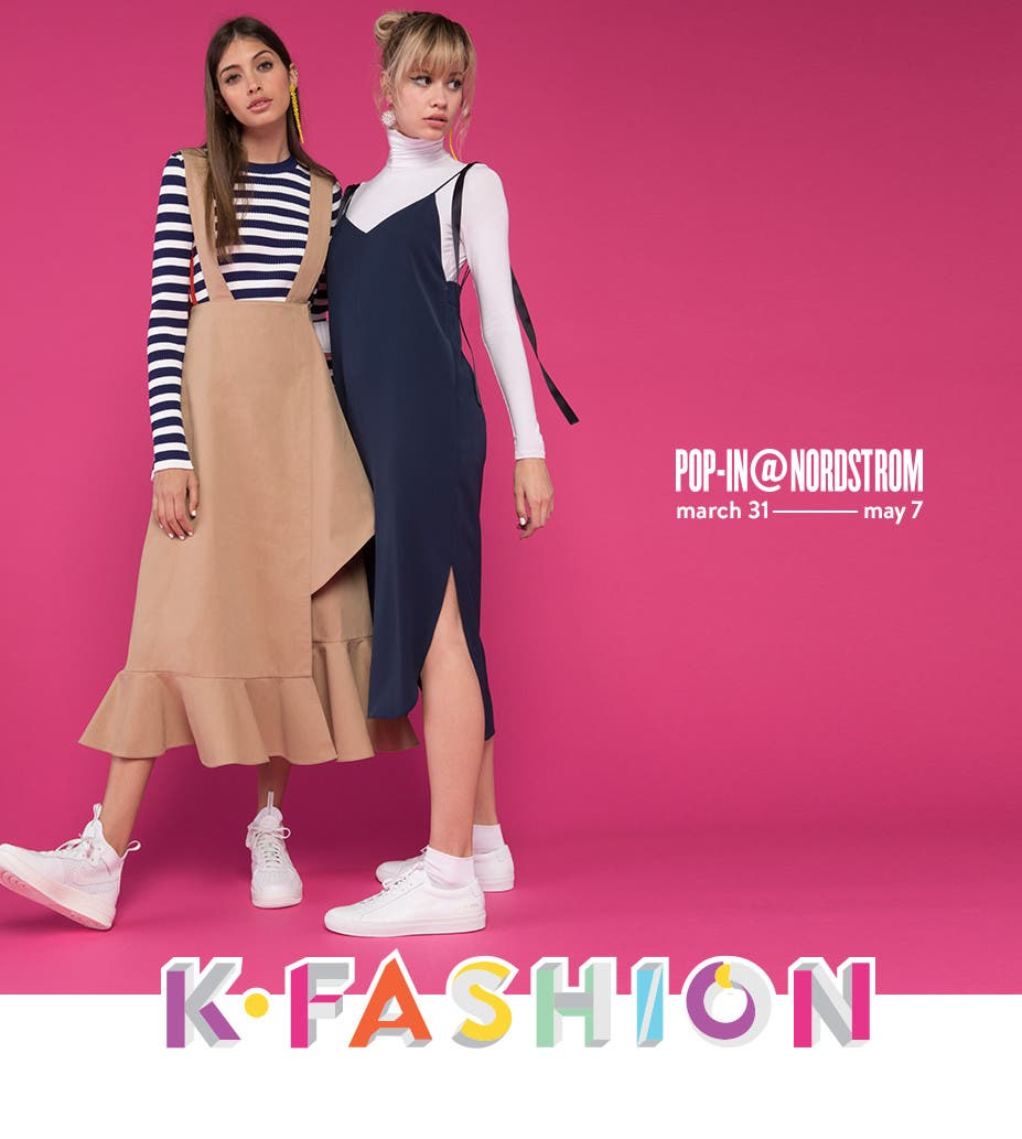 Pop-in at Nordstrom: KFashion. Now through May 7.