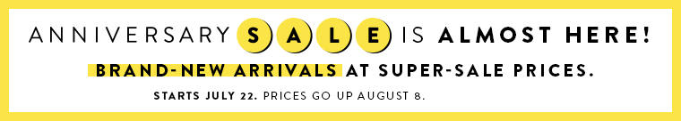 Anniversary Sale is almost here! Starts July 22. Prices go up August 8.