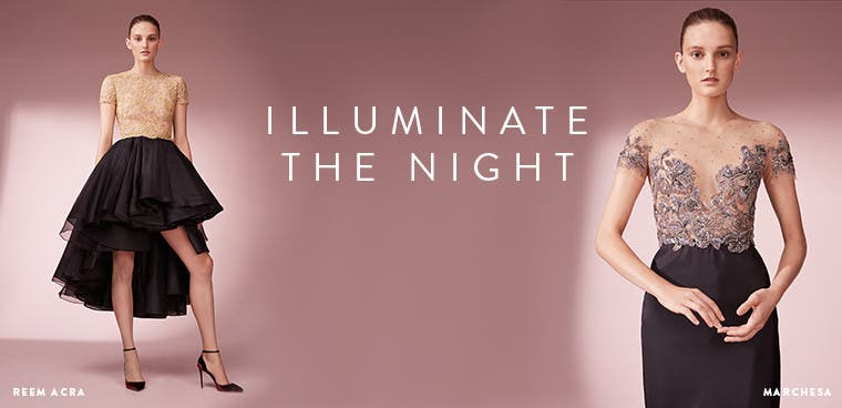 Designer eveningwear to illuminate the night. From Marchesa, Reem Acra and more.