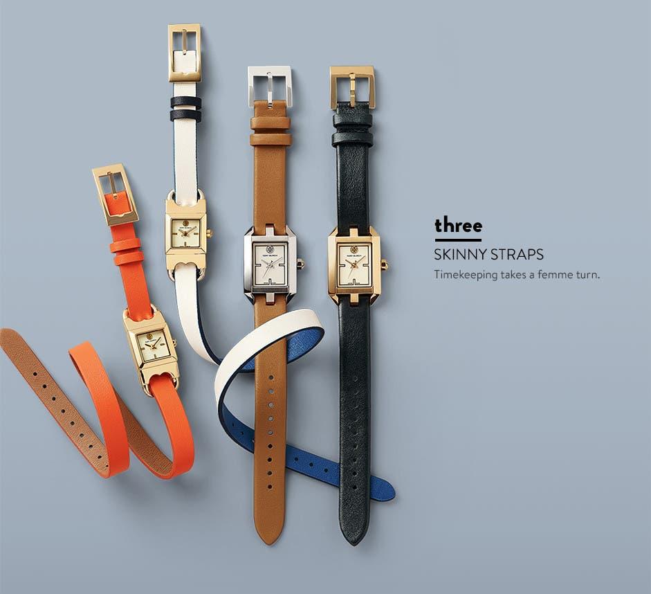 Skinny straps: feminine watch bands.