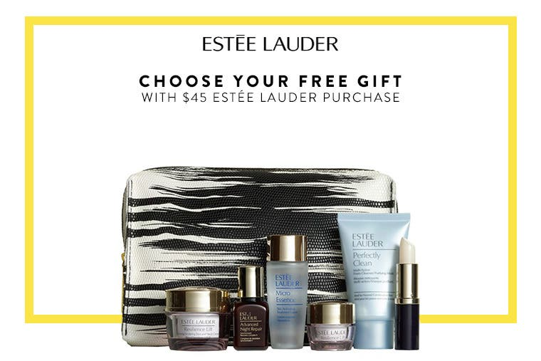 Choose your Estée Lauder gift with purchase.