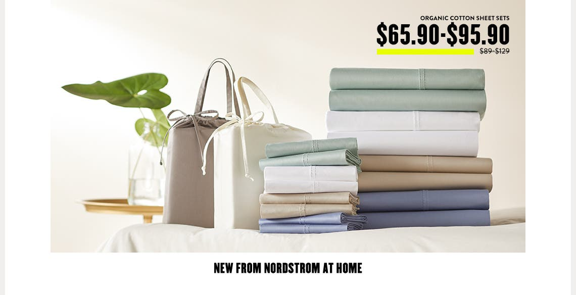 New from Nordstrom At Home: organic cotton sheet sets.