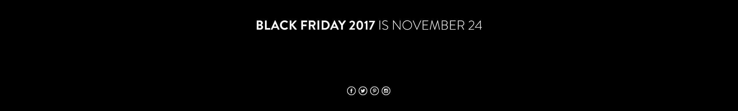 Black Friday 2017 is November 24.