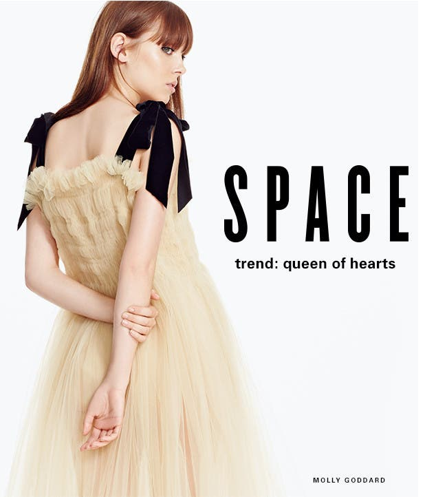 SPACE: Trend: Queen of hearts. Explore the look.