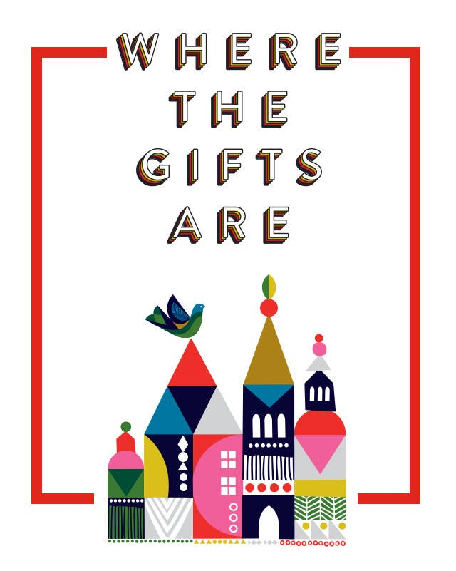 Where the gifts are. Holiday gifts for women, men and kids.