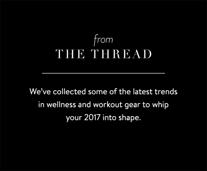 Wellness and workout gear trends on the Thread.