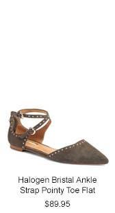 Halogen Bristal Ankle Strap Pointy Toe Flat.