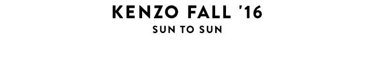 Watch the video: KENZO fall 2016, sun to sun.