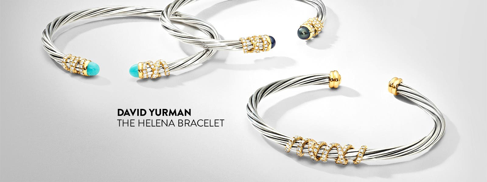 David Yurman: the Helena bracelet.