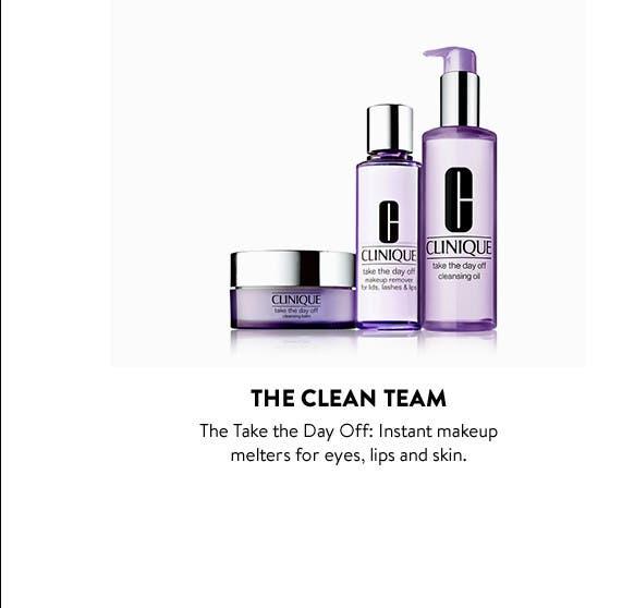 The clean team: Clinique makeup remover.