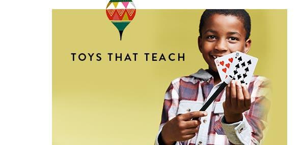 Toys that teach.
