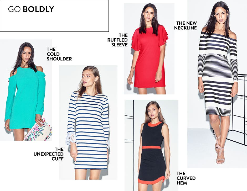 Go boldly in new dresses.