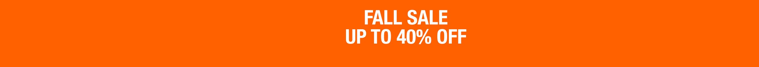 Fall sale: up to 40% off.