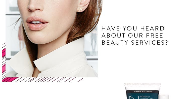 Have you heard about Nordstrom's free beauty services?