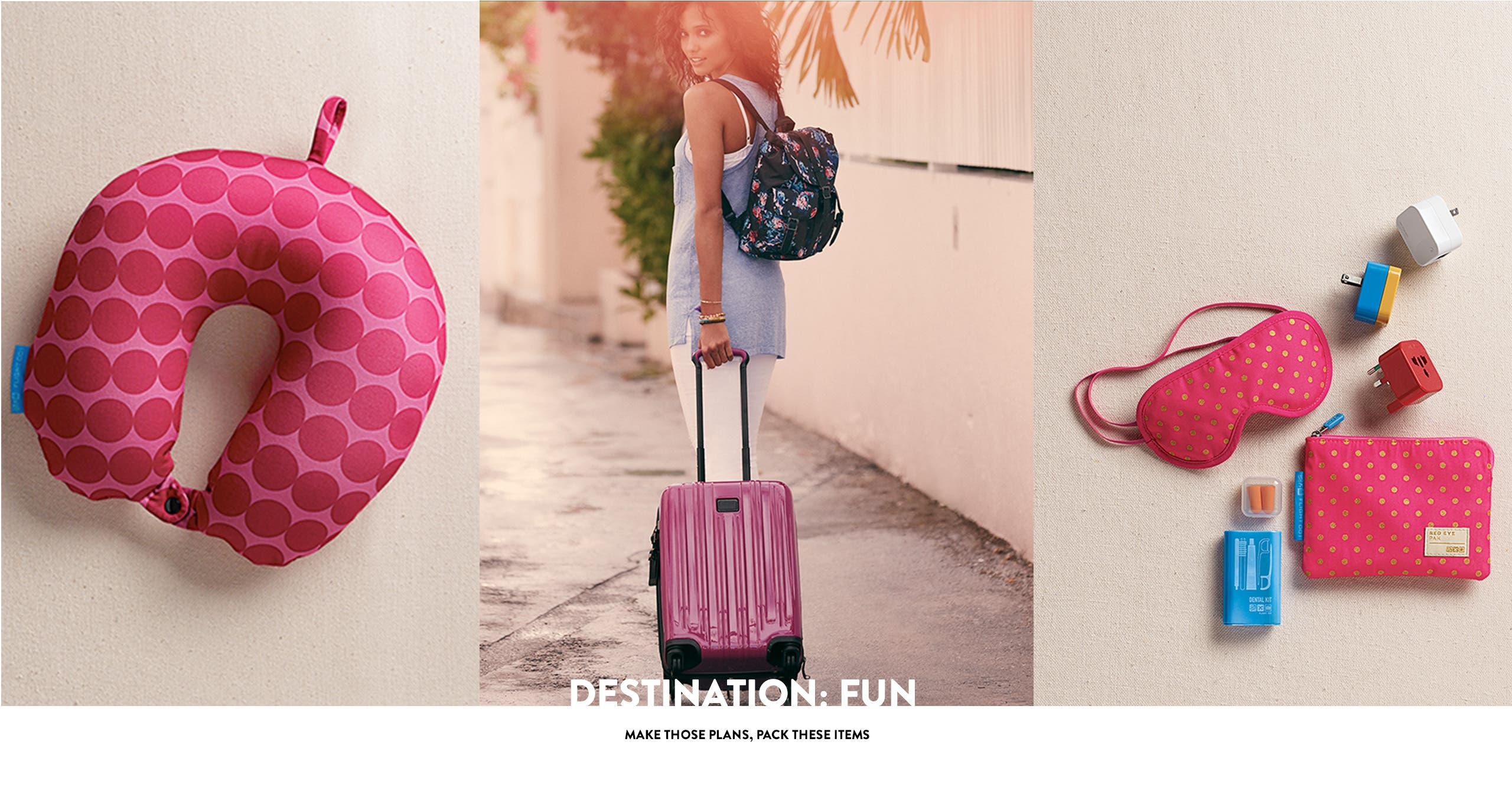 Destination, fun: must-pack travel items.