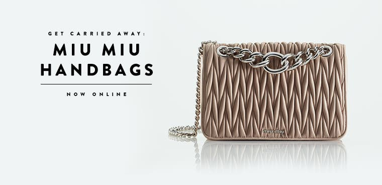 Miu Miu handbags available online.