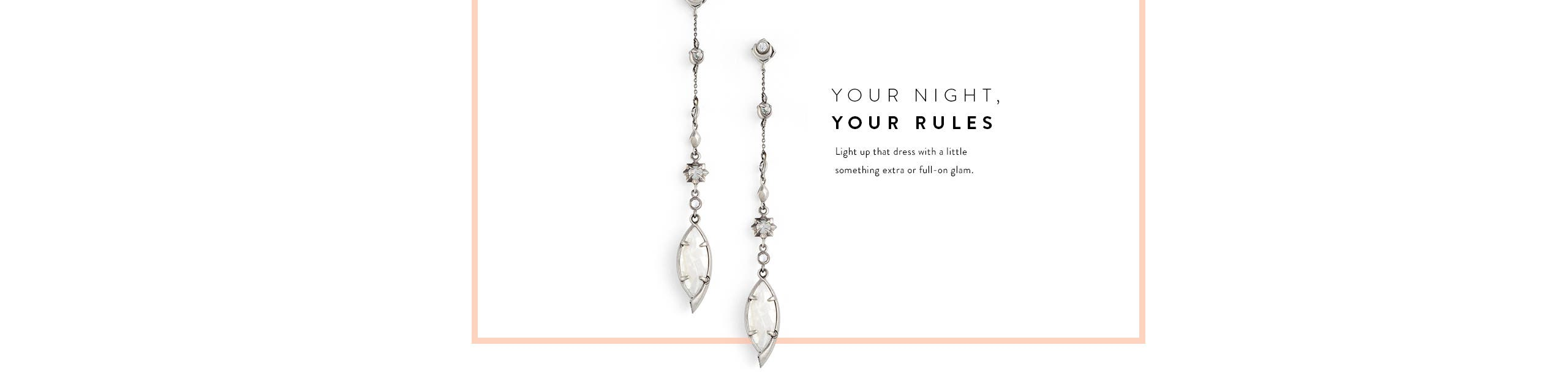 Your night, your rules. A little something extra or full-on glam. Prom jewelry and accessories.