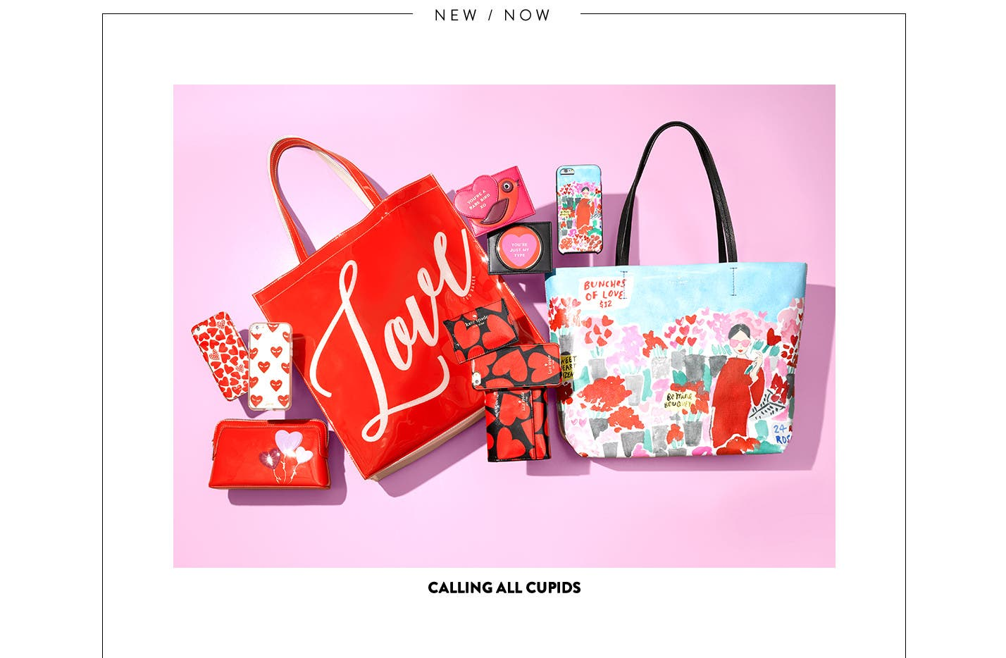 Calling all cupids: handbag and tech gifts.