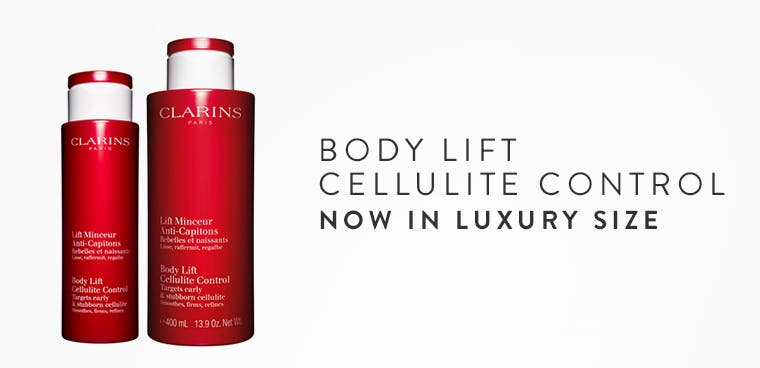 Clarins Body Lift Cellulite Control now in luxury size.