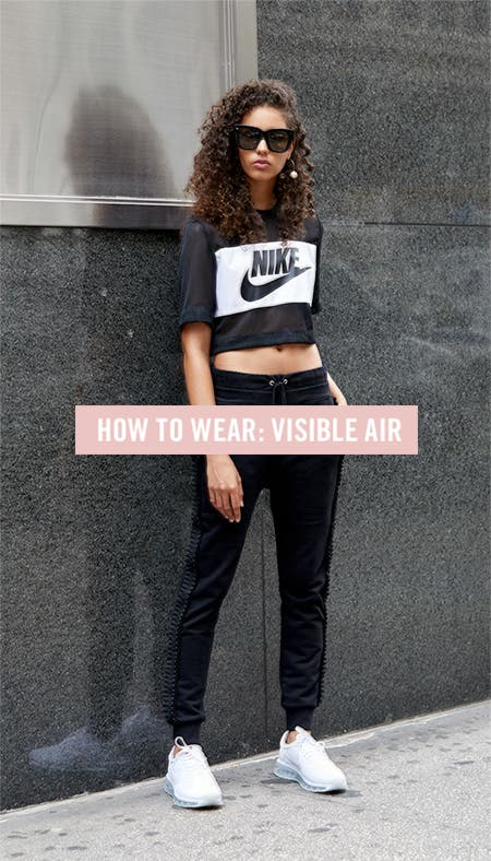 How to wear Nike's visible air.