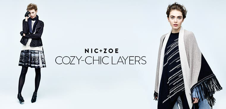 NIC+ZOE cozy-chic layers.