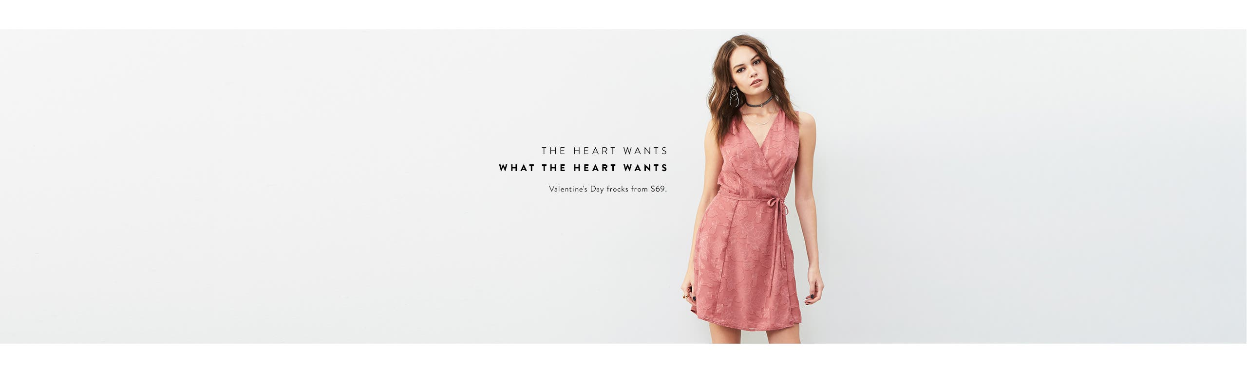 The heart wants what the heart wants. Dresses for Valentine's Day and more.