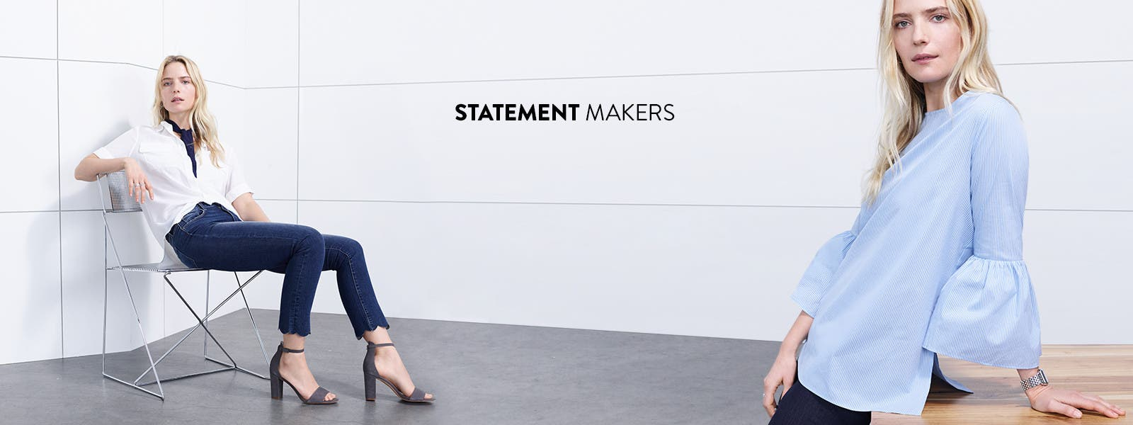Statement makers.