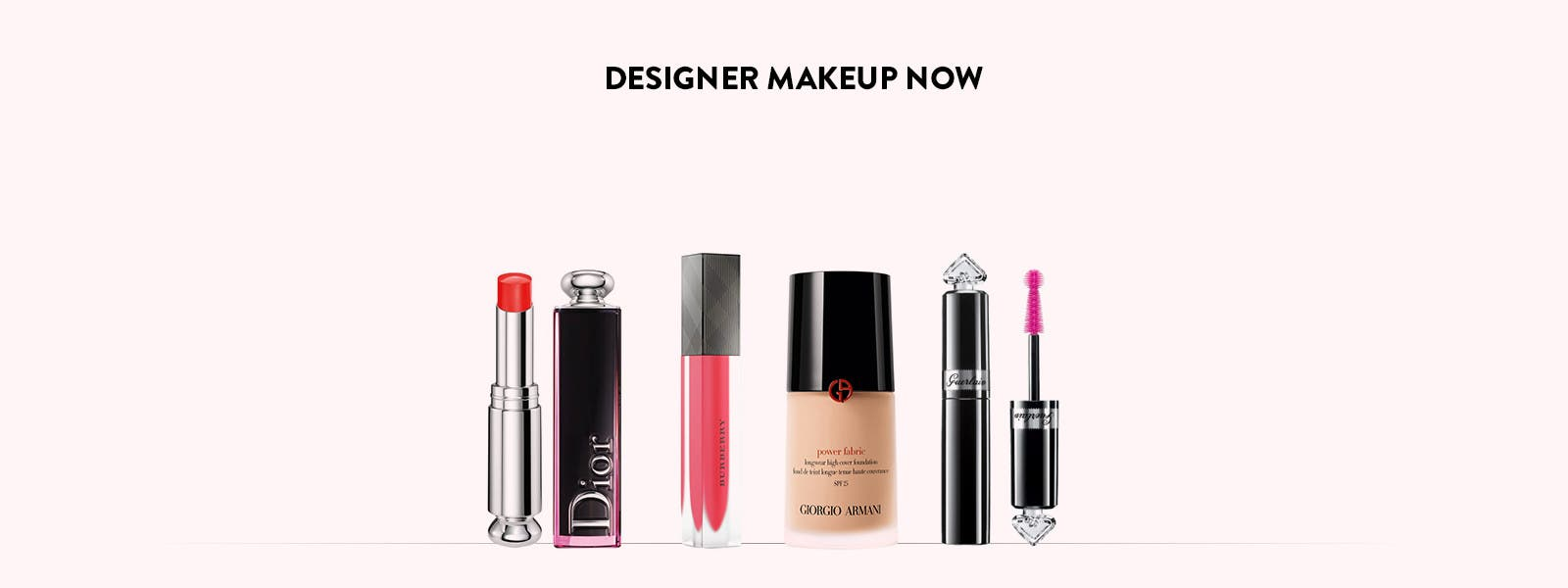 Designer makeup now.