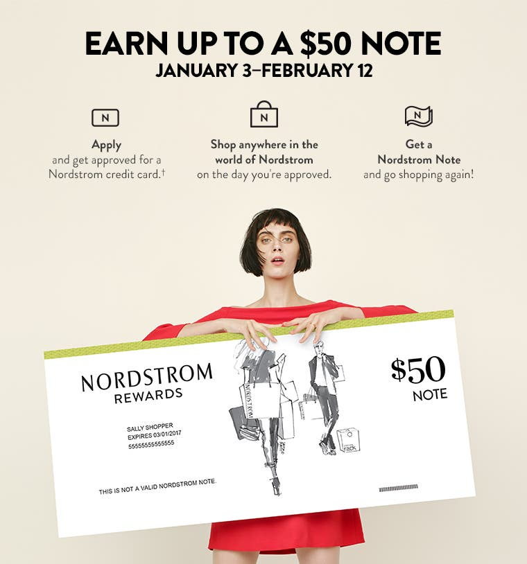 Earn up to a $50 Nordstrom Note January 3–February 12.