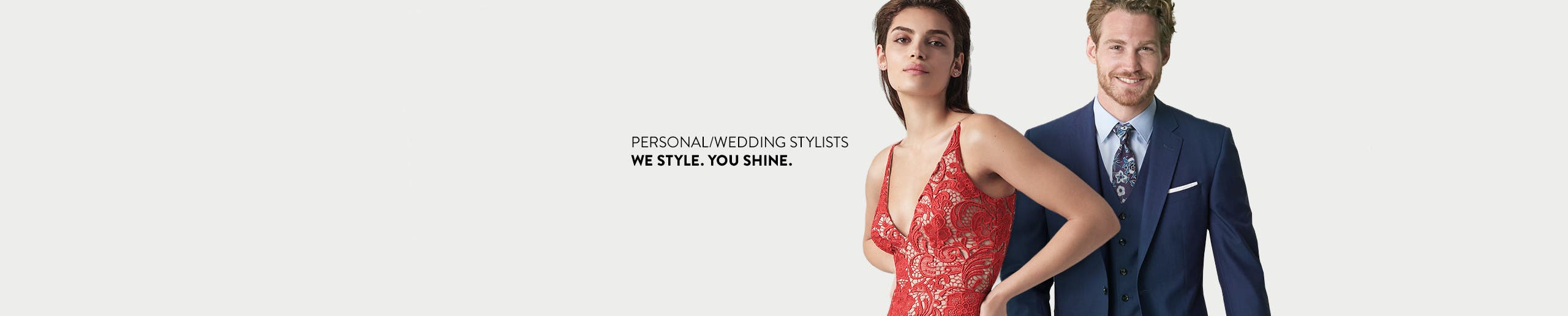 Our stylists. We style. You shine.