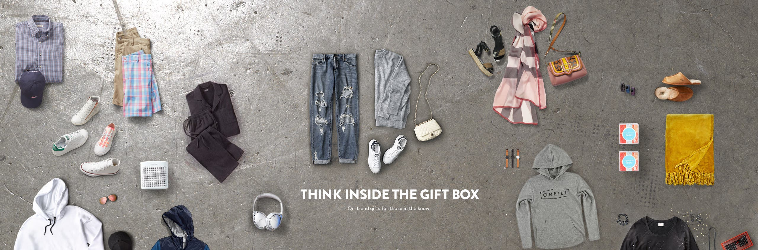 Think inside the gift box. Gifts for her, him, kids and babies.
