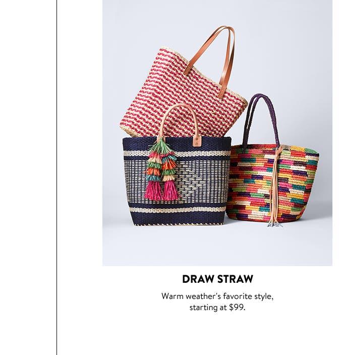Draw straw.