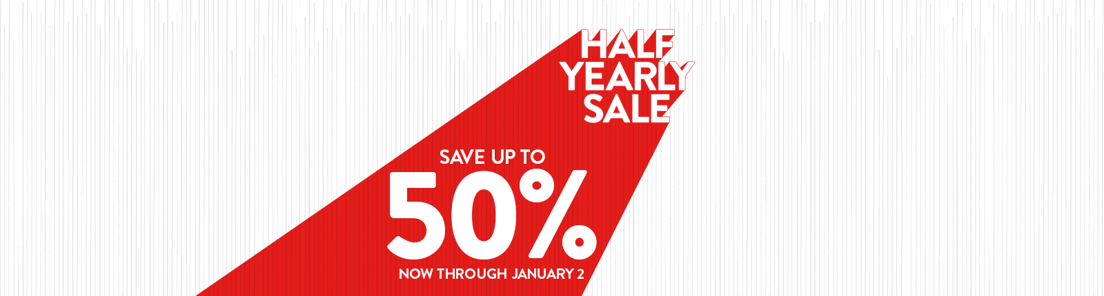 Half Yearly Save Up To 50 Through January 2