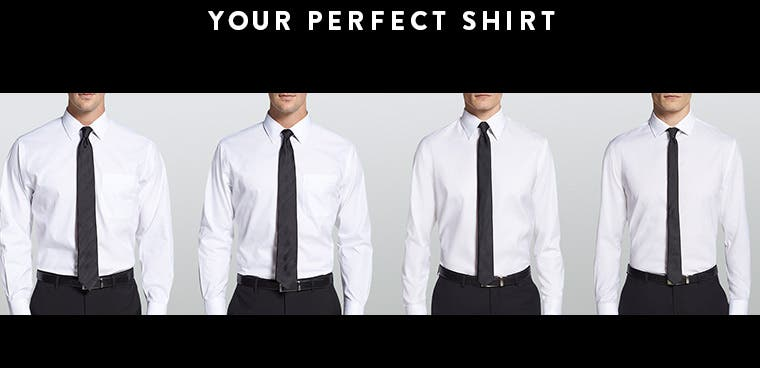 Your perfect dress shirt.