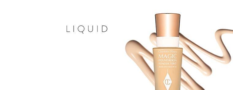 Liquid foundations.