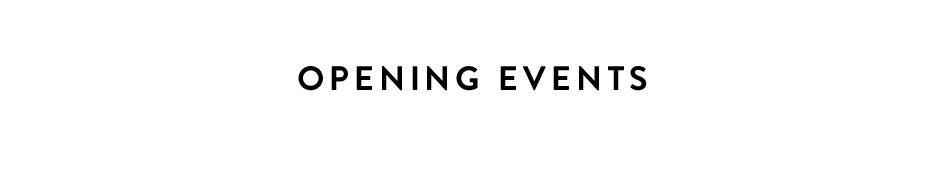Opening events.