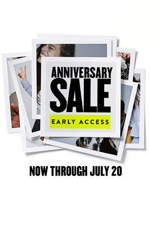 Anniversary Sale Early Access now through July 20.