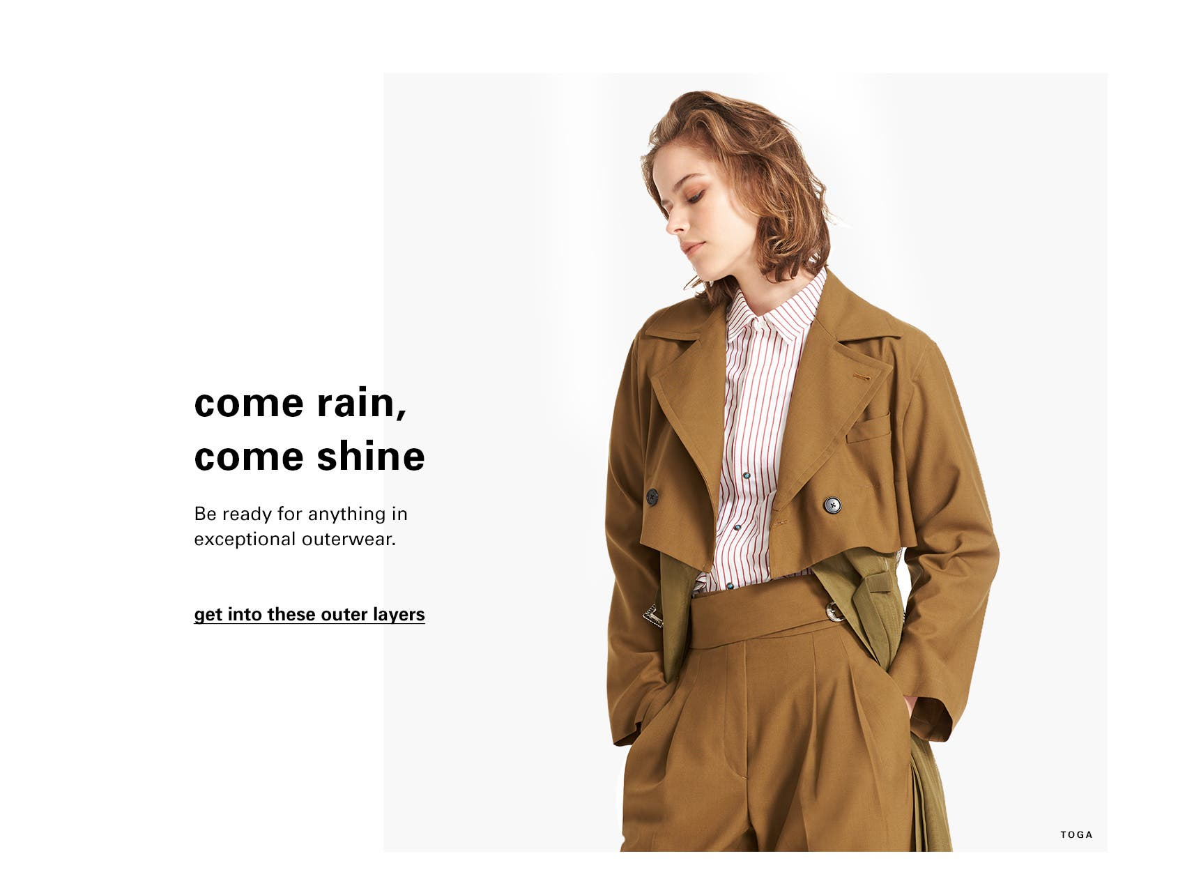 Come rain, come shine. Be ready for anything in exceptional coats and jackets for the new season from emerging and advanced designers.