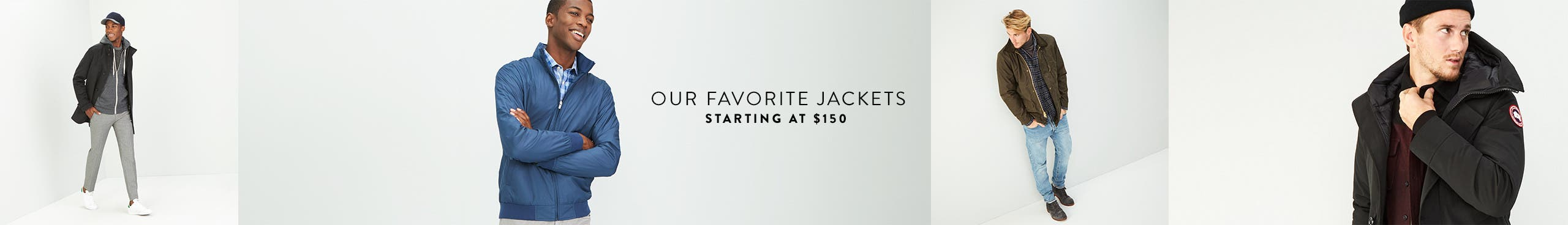Our favorite jackets starting at $150.