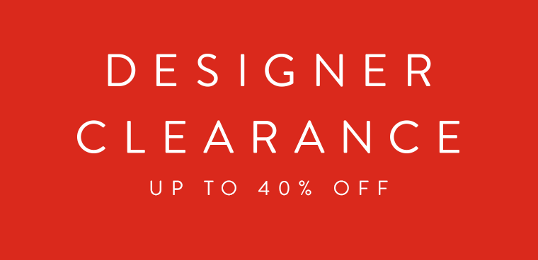 Designer Clearance: up to 40% off.