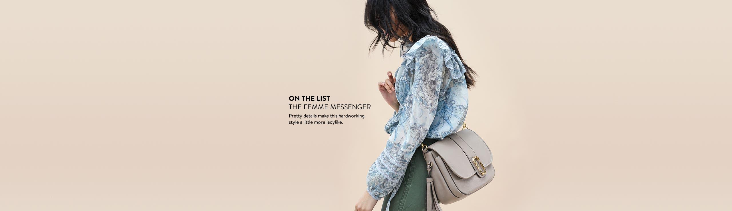 The femme messenger bag.