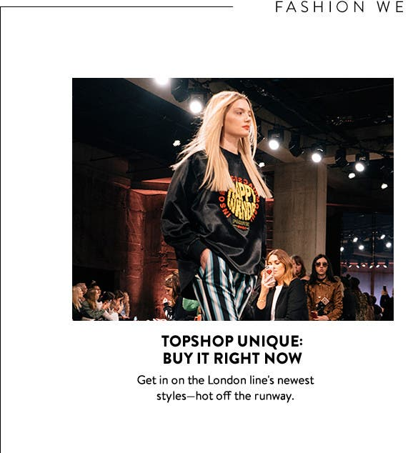 On the scene at Fashion Week: Topshop's buy-it-now collection.