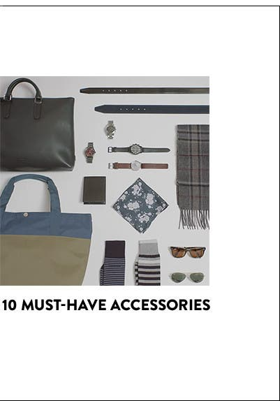 10 must-have accessories.