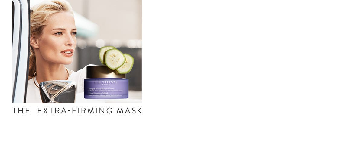 The Extra-Firming Mask.